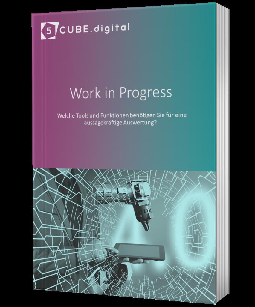 Work in Progress: Diese Tools und Funktionen benötigen Sie für eine WIP-Auswertung: